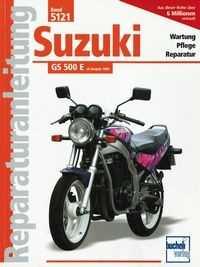 Bd. 5121 Reparatur-Anleitung SUZUKI GS 500 E (ab 1989)