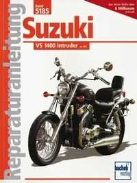 Bd. 5185 Reparatur-Anleitung SUZUKI VS 1400 Intruder (ab 1987)