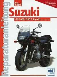 Bd. 5207 Reparatur-Anleitung SUZUKI GSF 600/1200 S Bandit (ab 1995/96)