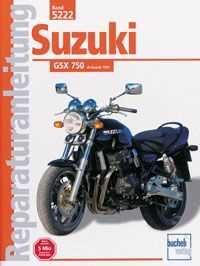 Bd. 5222 Reparatur-Anleitung SUZUKI GSX 750 naked (ab 1997)