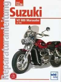 Bd. 5226 Reparatur-Anleitung SUZUKI VZ 800 Marauder (ab 1996)